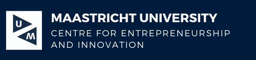 Maastricht University - Centre for Entrepreneurship and Innovation