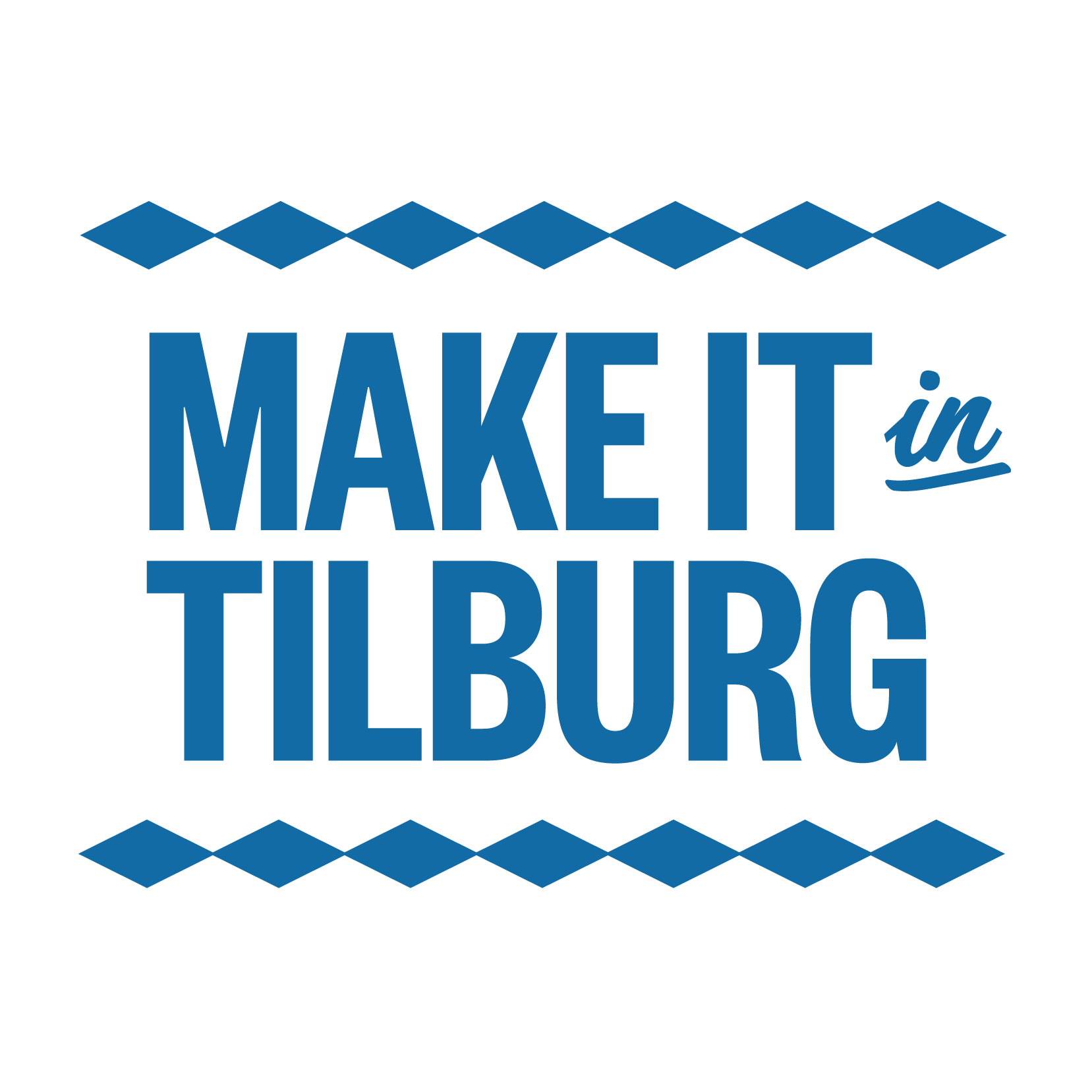 Make it in Tilburg